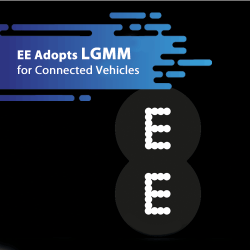 EE Adopts LGMM For Connected Vehicle