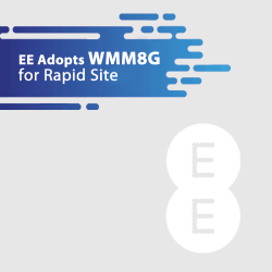 EE Adopts WMM8G For Rapid Site