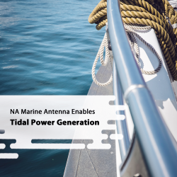 NA Marine Antenna Enables Tidal Power Generation
