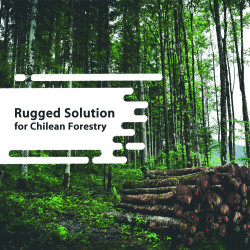 Panorama's Rugged Solution For Chilean Forestry
