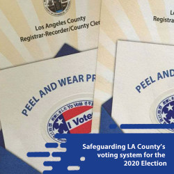 Safeguarding LA County's voting system for the 2020 Election