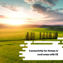 Connectivity for Homes in Rural Areas with EE